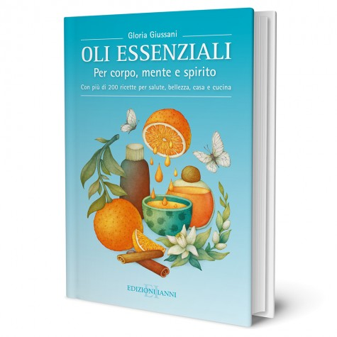"""Libro """"Oli Essenziali - per corpo, mente e spirito"""""""